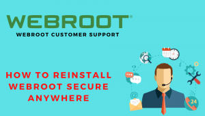 How to reinstall Webroot Secure Anywhere