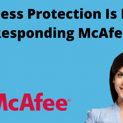 Access Protection Is Not Responding McAfee