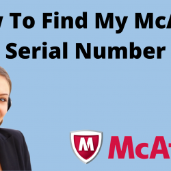 How To Find My McAfee Serial Number