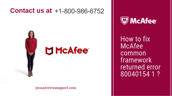 McAfee common framework returned error 80040154 1