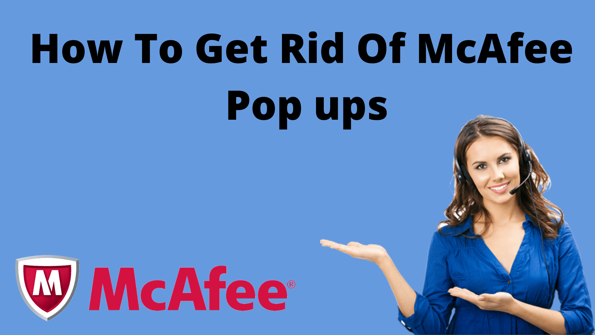 How to get rid of mcafee pop-up?